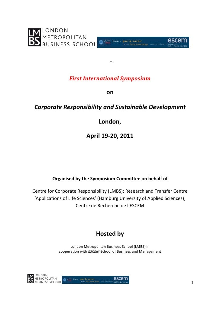 International Symposium on Corporate Responsibility and Sustainable Development, London, 19-20th April 2011