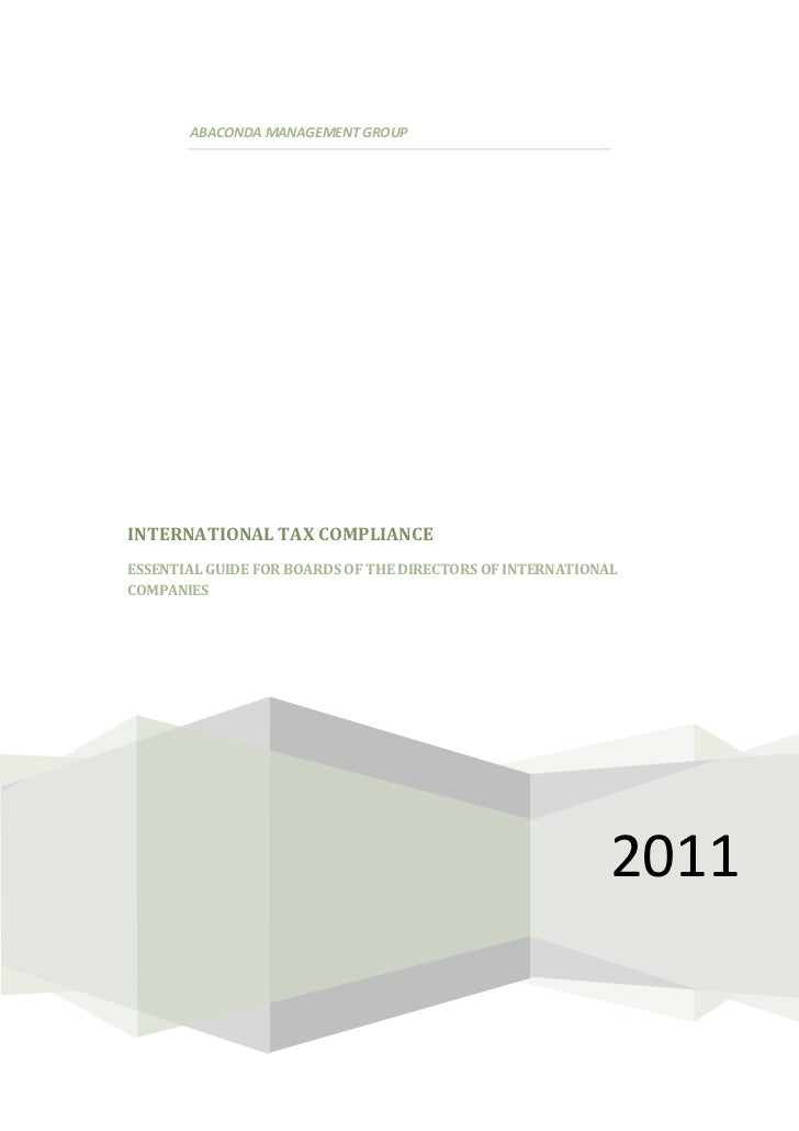 ABACONDA MANAGEMENT GROUPINTERNATIONAL TAX COMPLIANCEESSENTIAL GUIDE FOR BOARDS OF THE DIRECTORS OF INTERNATIONALCOMPANIES...