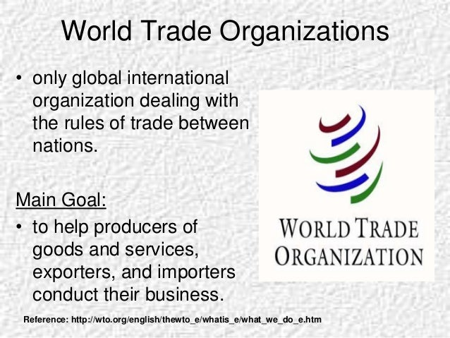 Explore The Importance Of The Wto For International Business Essay Explore  The Importance Of The Wto