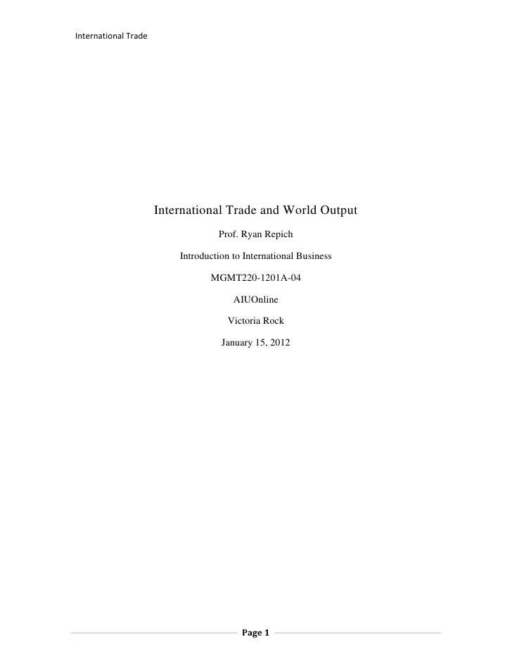 International Trade                      International Trade and World Output                                   Prof. Ryan...
