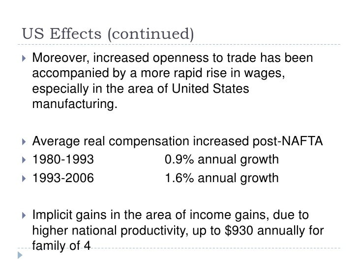 the effects of nafta in the united states and mexico Trump campaigned on a promise to renegotiate nafta the us, mexico and canada have been  united states  isolating nafta's effects is also difficult due to.