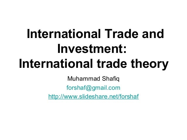 why international trade and investment is International trade has changed our world drastically  investment, government  quantifying the evolution of world trade, 1870–1949, journal of international.
