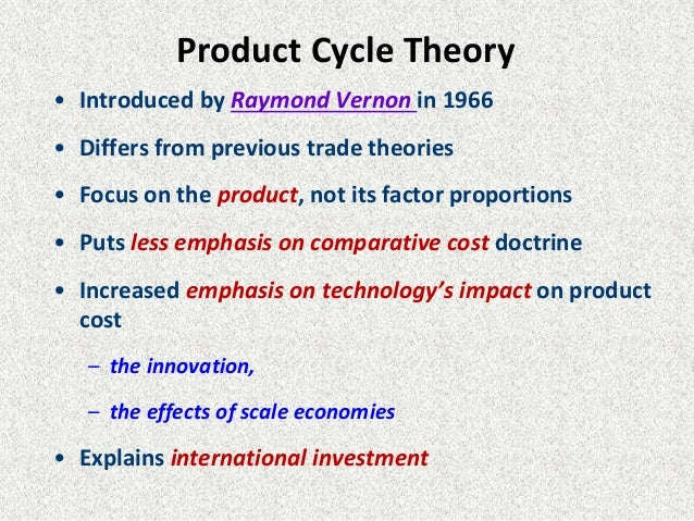 explain the impact of the product life cycle on international trade and international investment Trade with a starting balance of $100,000 and zero risk breaking down 'product life cycle' first, a product idea is implemented during the introduction phase understanding the business cycle and your own investment style can help you cope with economic downturns.