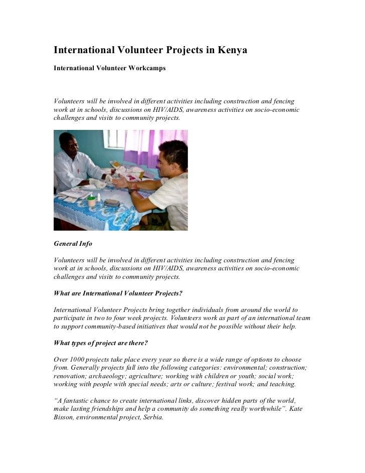 International Volunteer Projects in KenyaInternational Volunteer WorkcampsVolunteers will be involved in different activit...