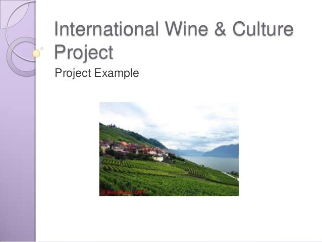 International Wine & Culture Project Example