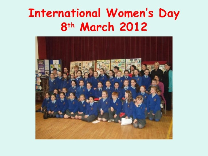 International Women's Day     8th March 2012