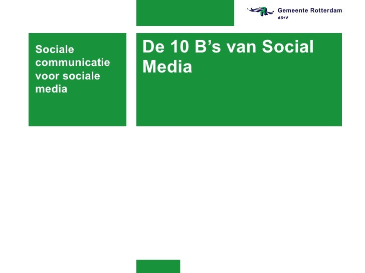 De 10 B's van Social Media Sociale communicatie voor sociale media