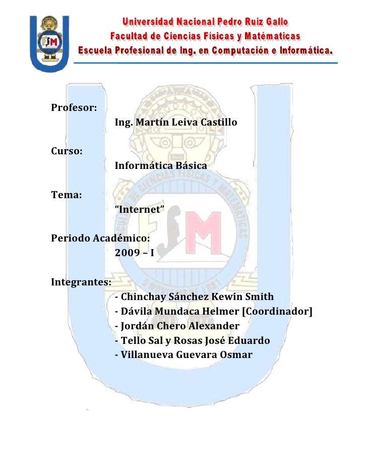 -3810205105-508635-680720<br />Profesor:<br />Ing. Martín Leiva Castillo<br />Curso:<br />Informática Básica<br />Tema: <b...