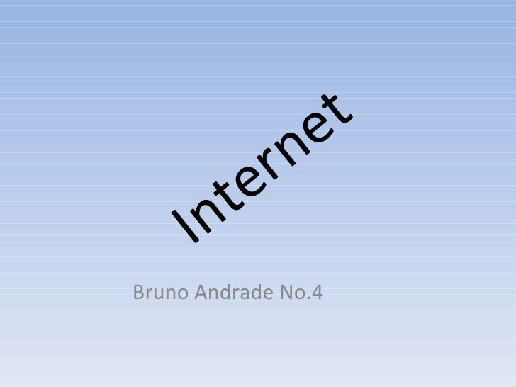 Internet Bruno Andrade No.4