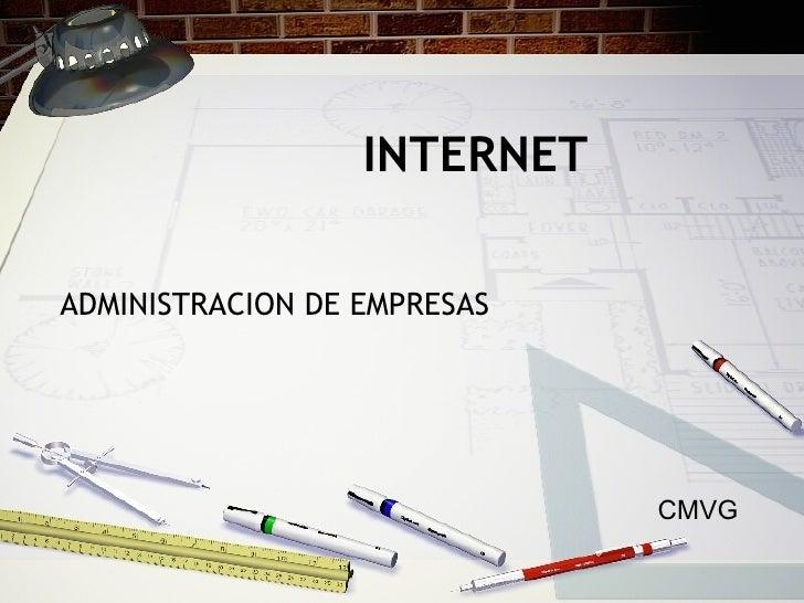 INTERNET ADMINISTRACION DE EMPRESAS CMVG