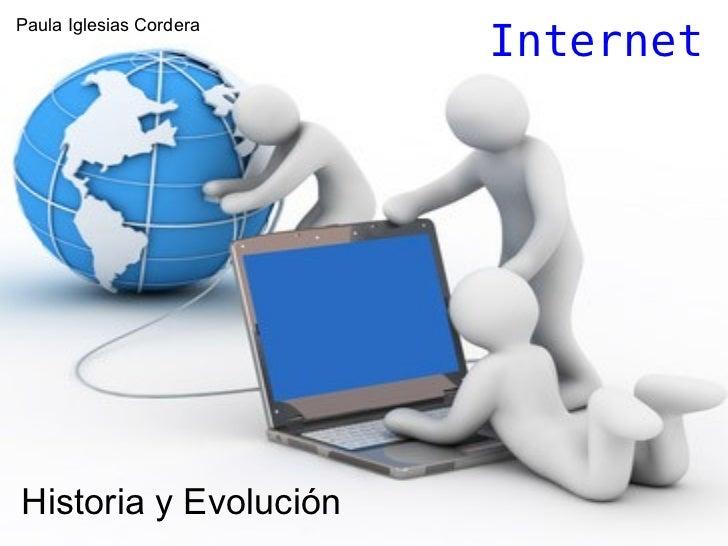 Internet Historia y Evolución Paula Iglesias Cordera
