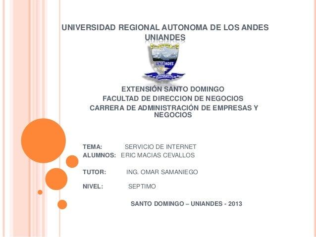UNIVERSIDAD REGIONAL AUTONOMA DE LOS ANDESUNIANDESEXTENSIÓN SANTO DOMINGOFACULTAD DE DIRECCION DE NEGOCIOSCARRERA DE ADMIN...