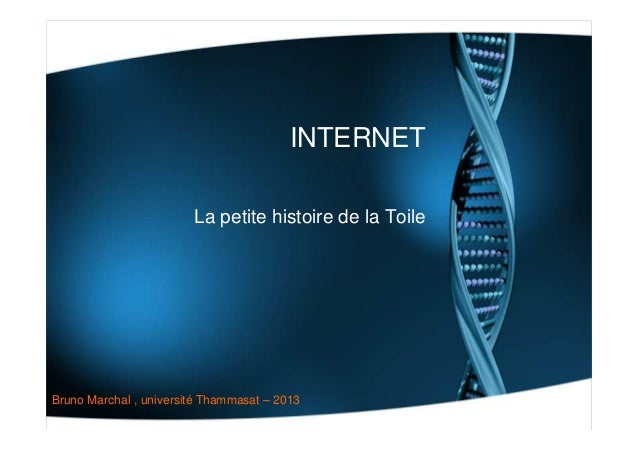 Internet - Petite histoire de la Toile