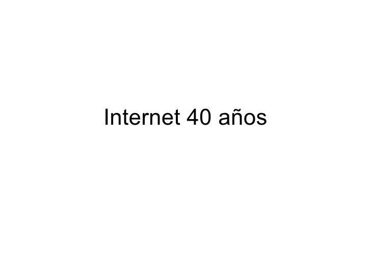 Internet 40 años