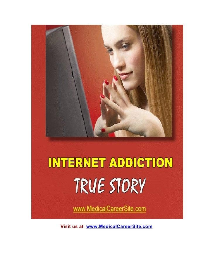 Internet Addiction True Story