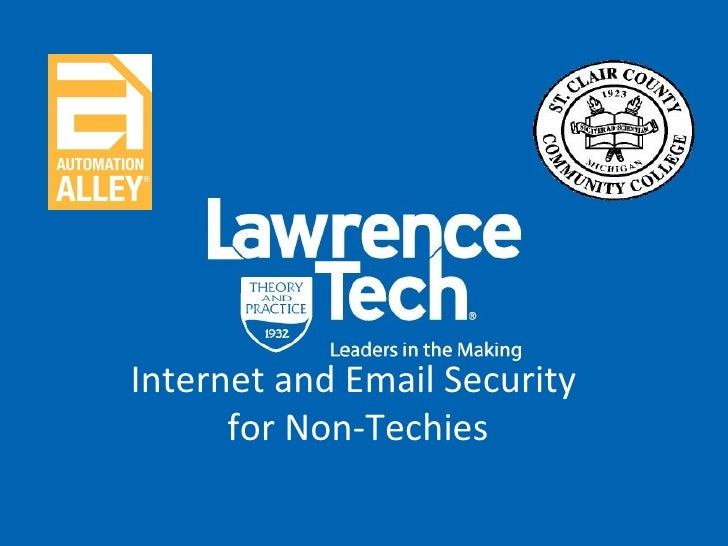 Internet and Email Security  for Non-Techies