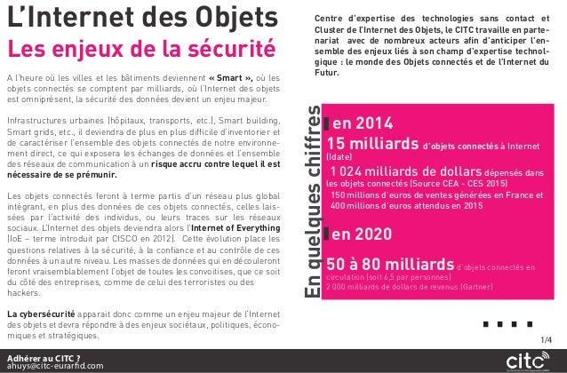 L'Internet des Objets A l'heure où les villes et les bâtiments deviennent « Smart », où les objets connectés se comptent p...