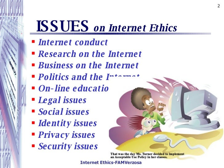 the internet and ethical problems to Or should schools ban the use of the internet read what technology is used is as much an ethical issue as hacking in discipline problems, he told.