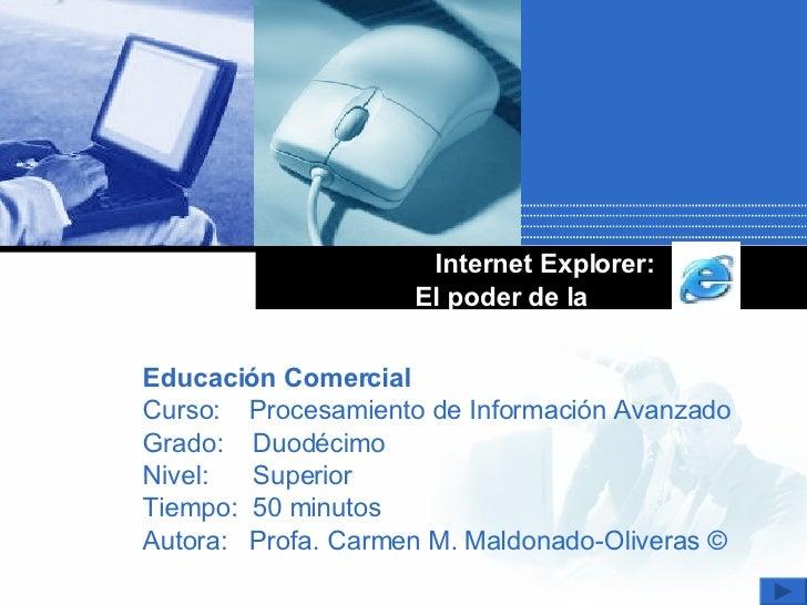 Internet Explorer, El Poder De La E.