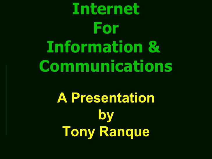 Internet For Info And Commns