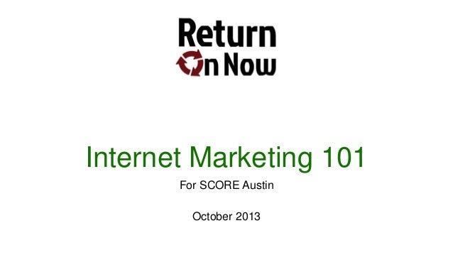Internet Marketing 101 - SCORE Austin Training