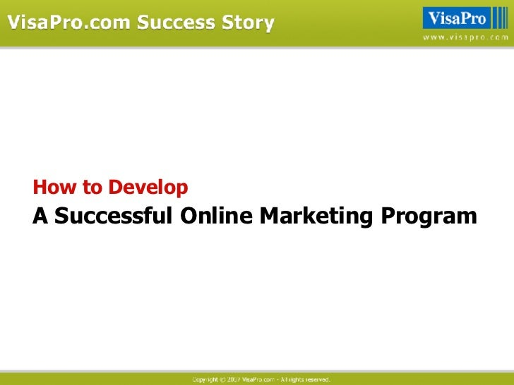 How to Develop A   Successful Online Marketing Program