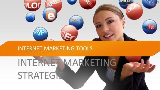 INTERNET MARKETINGSTRATEGIEINTERNET MARKETING TOOLS