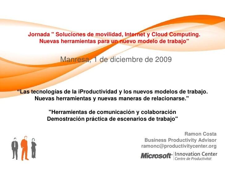 Internet Movilidad Productividad 20091201 Manresa