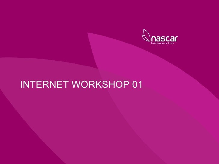 INTERNET WORKSHOP 01