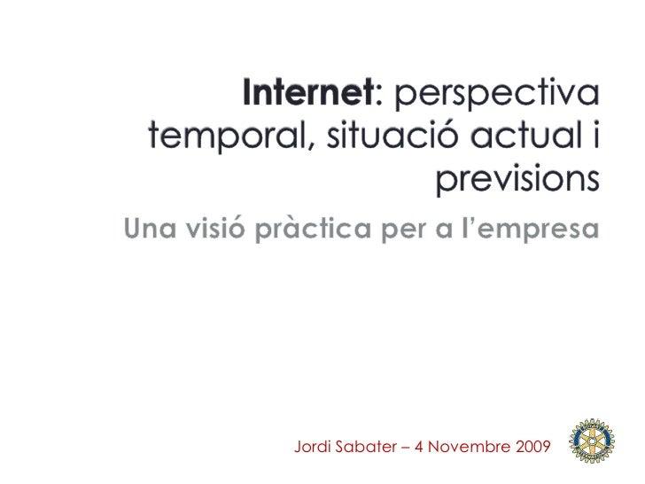 Internet Perspectivas Situacionactual Y Previsiones (Català)