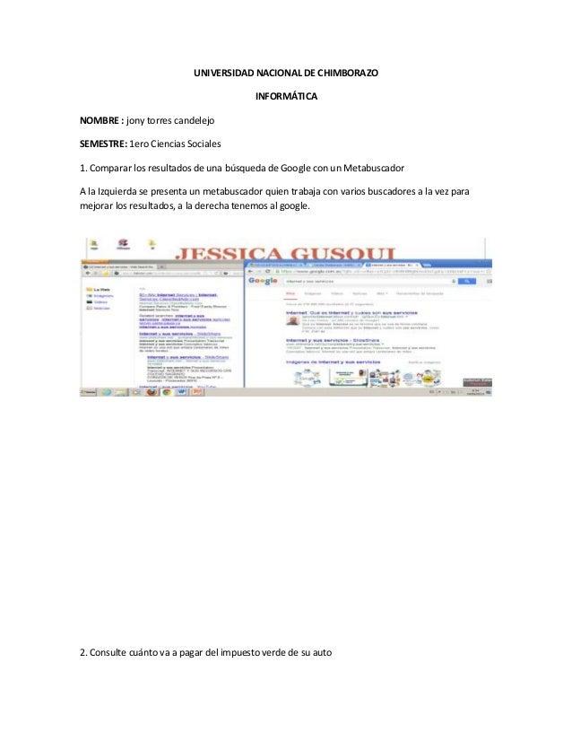 UNIVERSIDAD NACIONAL DE CHIMBORAZO INFORMÁTICA NOMBRE : jony torres candelejo SEMESTRE: 1ero Ciencias Sociales 1. Comparar...