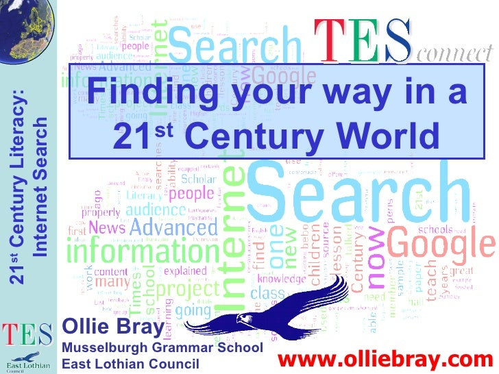 Finding your way in a 21 st  Century World www.olliebray.com Ollie Bray Musselburgh Grammar School East Lothian Council