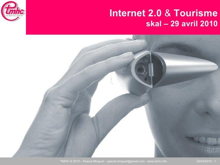 Internet 2.0  &  Tourisme skal – 29 avril 2010