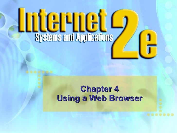 Chapter 4 Using a Web Browser