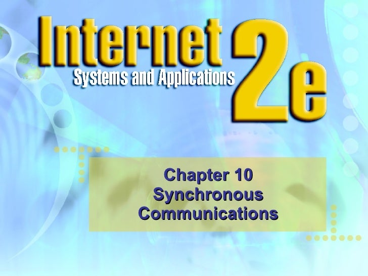 Chapter 10 Synchronous Communications