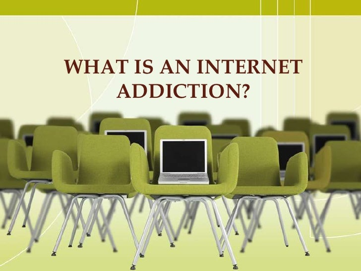 I need help with a thesis on how internet addiction in adolescents is bad.?