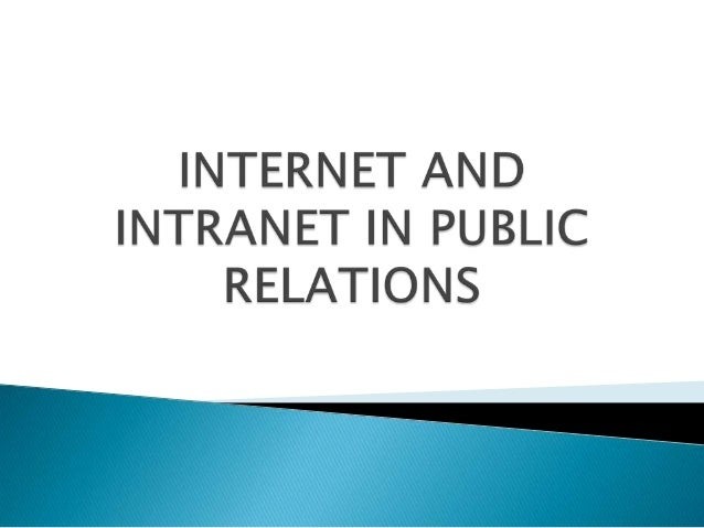 Internet and intranet