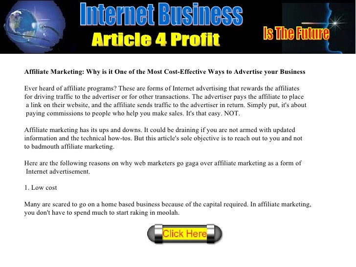 Affiliate Marketing: Why is it One of the Most Cost-Effective Ways to Advertise your Business Ever heard of affiliate prog...