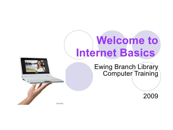 Welcome to Internet Basics   Ewing Branch Library Computer Training   2009
