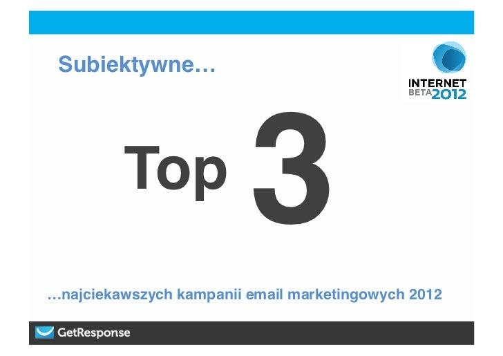 Subiektywne Top 3 najbardziej kreatywnych kampanii email marketingowych 2012