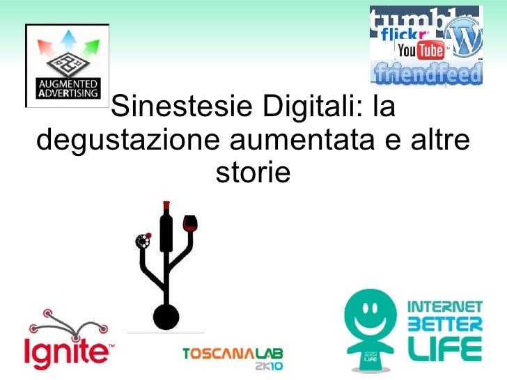 Sinestesie Digitali: la degustazione aumentata e altre storie