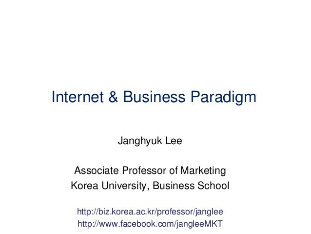 How Internet Reshapes Business Paradigm