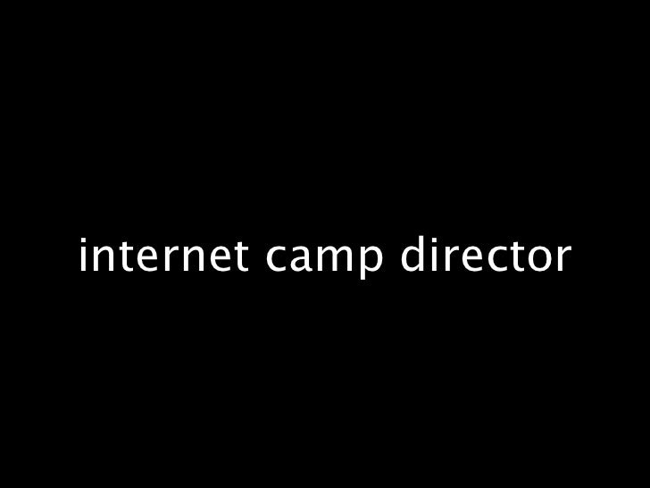 internet camp director