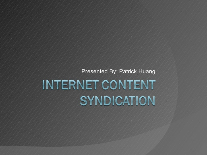 Internet Content Syndication
