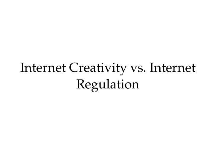 Internet Creativity  vs.  Internet Regulation Mathias Klang [email_address]