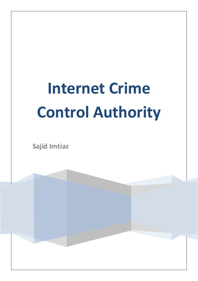 Internet Crime Control Authority Sajid Imtiaz