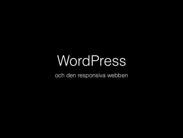 WordPress och den responsiva webben