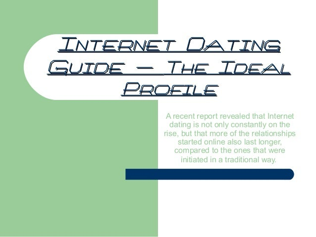 Internet dating guide
