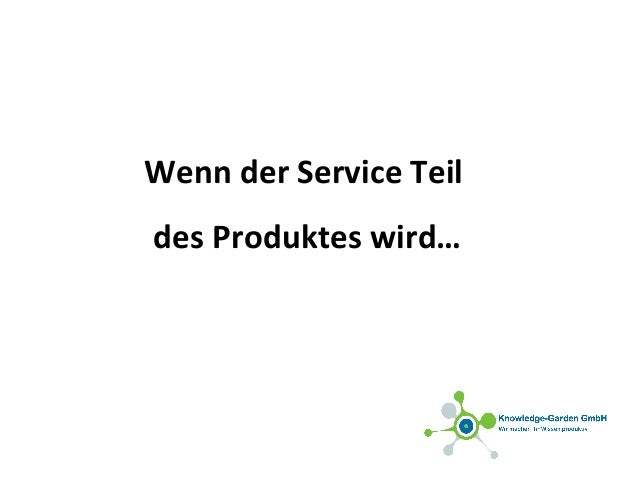 Wenn der Service Teil des Produktes wird