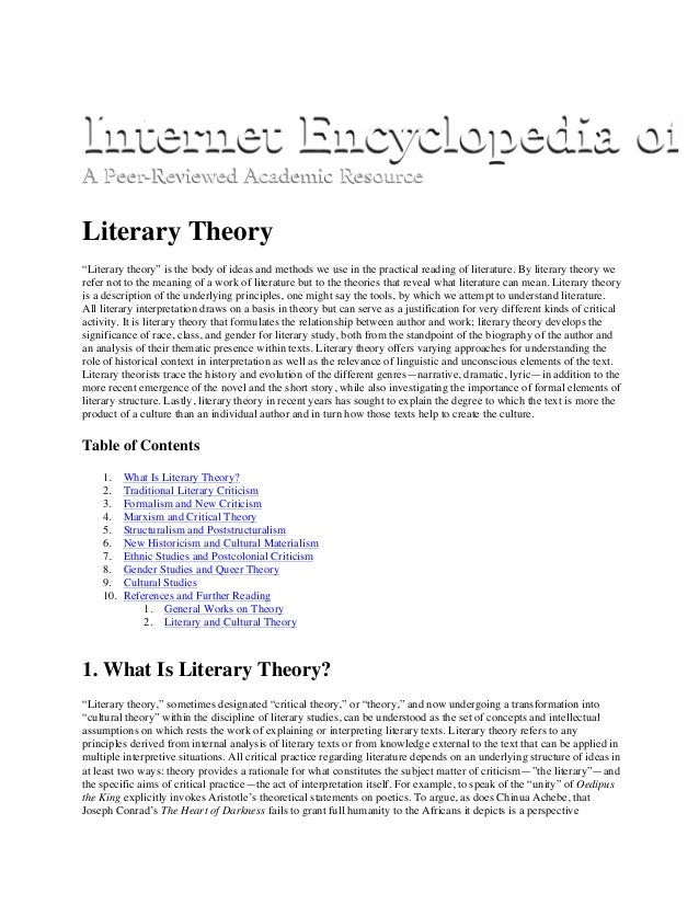 """Literary Theory """"Literary theory"""" is the body of ideas and methods we use in the practical reading of literature. By liter..."""